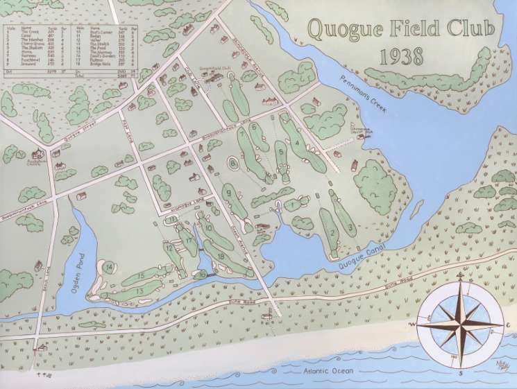 """Quogue Field Club 1938,"" by Mark Ruddy (Courtesy of Chester Murray). Although the numbering of the Bendelow nine (the front in Ruddy's painting) changed a few times after the Hepburn nine opened for play in 1922, Bendelow's routing has remained largely the same, the sequencing has not changed at all, and the numbering has reverted to the original. In 1901, as now, the 1st hole (the 7th in Ruddy's painting) left from the clubhouse, while the 9th hole (the 6th in Ruddy's painting) returned to it."